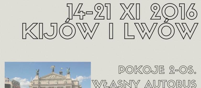 Ukraina – Kijów i Lwów – 14-21.11.2016