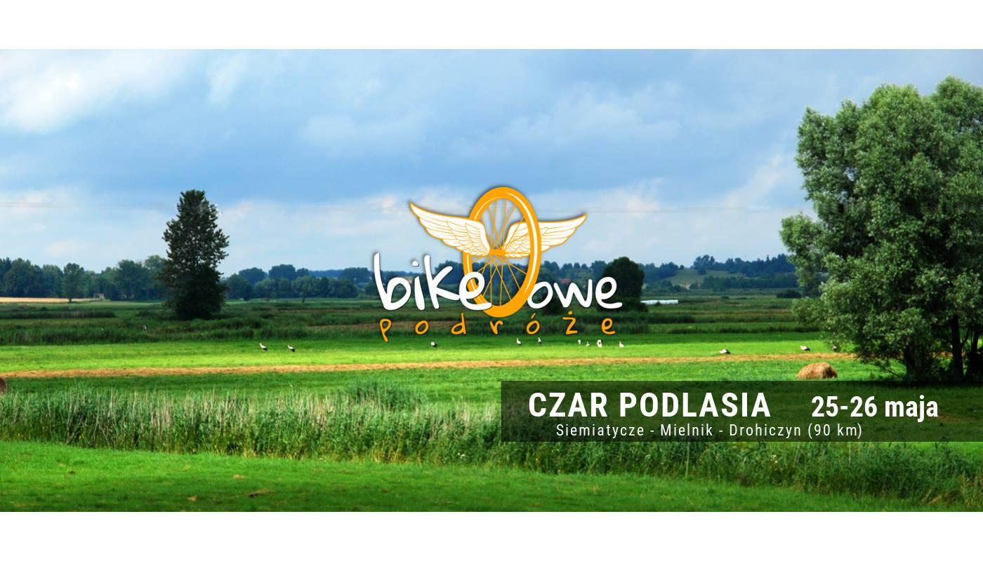 Wycieczka rowerowa – Czar Podlasia