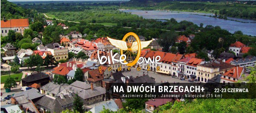 Wycieczka rowerowa – Na Dwóch Brzegach+