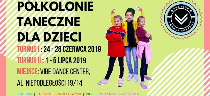 Półkolonie taneczne dla dzieci w Vibe Dance Center